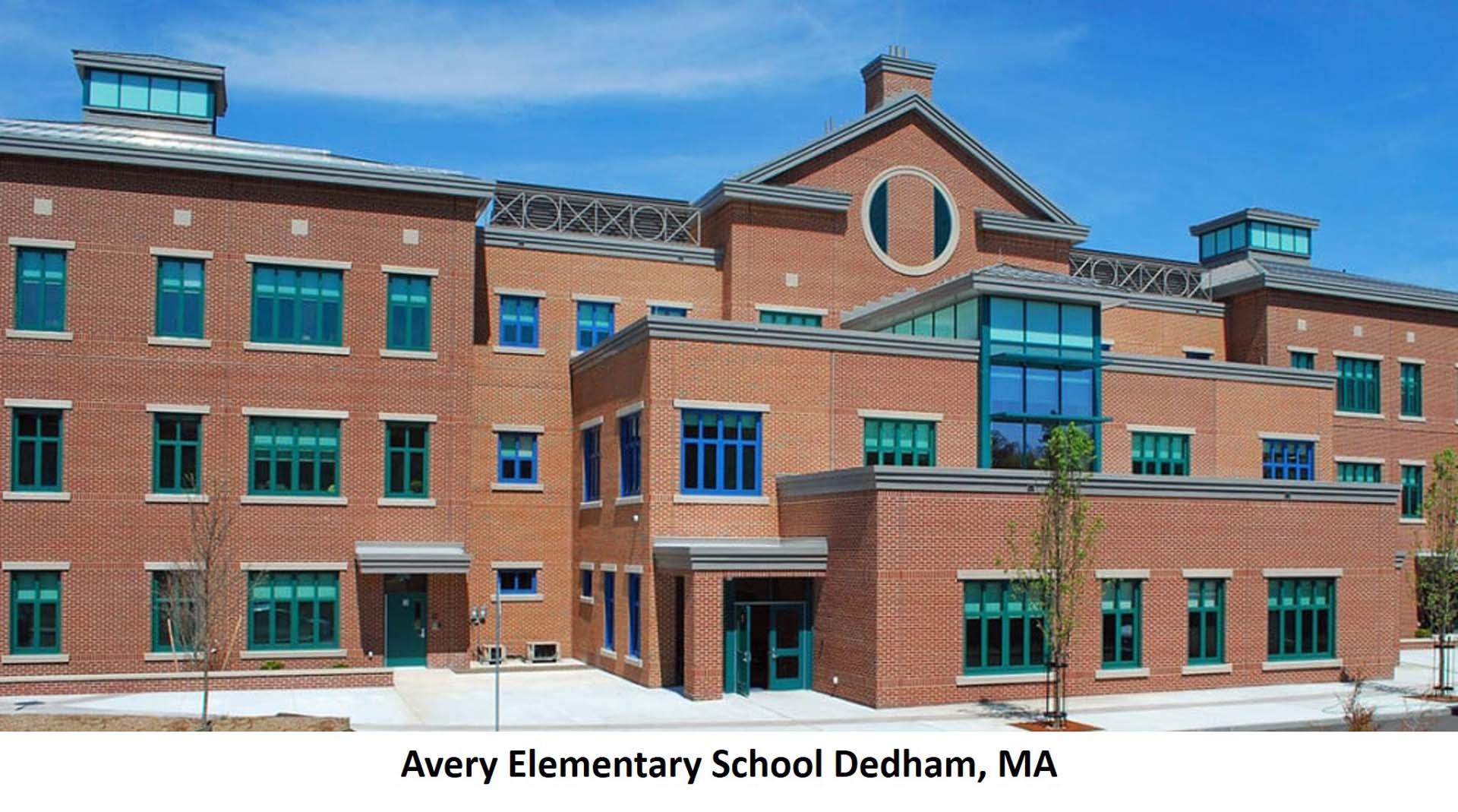 Avery Elementary School Dedham MA